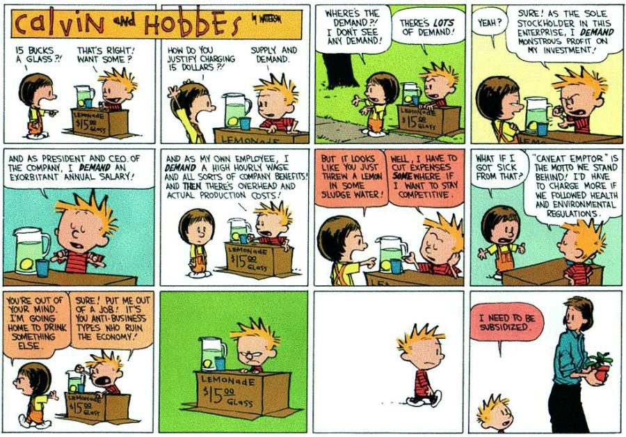 "Calvin and Hobbes -- ""I need to be subsidized."""